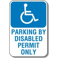 Disabled Parking Signs - Parking By Disabled Permit Only