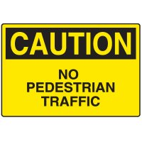 Plastic Corrugated Signs - Caution No Pedestrian Traffic