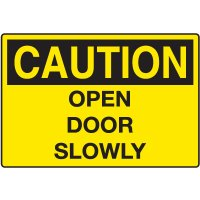 Door and Exit Signs - Caution Open Door Slowly