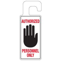 Door Knob Hangers - Authorized Personnel Only