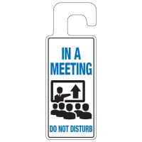 Door Knob Hangers - In A Meeting