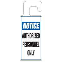 Door Knob Hangers - Notice Authorized Personnel