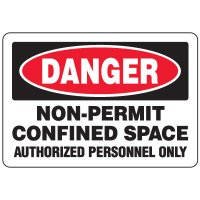 Eco-Friendly Signs - Danger Non-Permit Confined Space Authorized Personnel Only