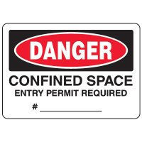 Eco-Friendly Signs - Danger Confined Space Entry Permit Required #___