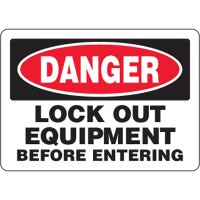 Danger Lock Out Equipment Before Entering - Eco-Friendly Sign