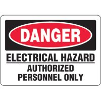 Eco-Friendly Signs - Danger Electrical Hazard Authorized Personnel Only
