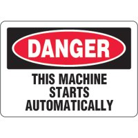 Eco-Friendly Sign - Danger This Machine Starts Automatically