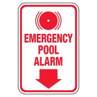 Emergency Pool Alarm - Pool Signs