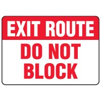 Evacuation & Shelter Signs - Exit Route Do Not Block