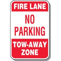 Fire Lane No Parking Tow-Away Zone Sign