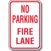 Fire Lane Signs - No Parking Fire Lane