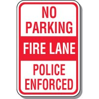 Fire Lane Signs - No Parking Fire Lane Police Enforced