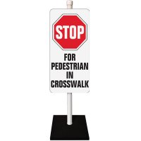 Stop For Pedestrian Traffic Sign System