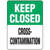 Food Industry Safety Signs - Keep Closed Cross-Contamination