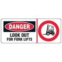 Forklift Safety Signs - Danger Look Out For Fork Lifts With Fork Lift Symbol