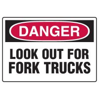 Forklift Safety Signs - Danger Look Out For Fork Trucks