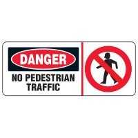 Forklift Safety Signs - Danger No Pedestrian Traffic With Symbol