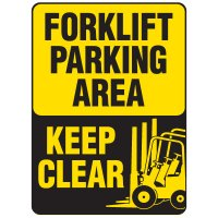 Forklift Safety Signs - Forklift Parking Area Keep Clear