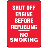 Forklift Safety Signs - Shut Off Engine Before Refueling No Smoking