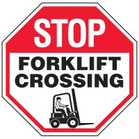 Forklift Safety Signs - Stop Forklift Crossing With Forklift Symbol