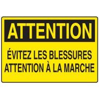 Enseignes de Sécurité - Attention Évitez Les Blessures Attention À La Marche