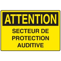 Enseignes de Sécurité - Attention Secteur De Protection Auditive