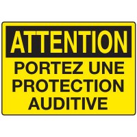 Enseignes de Sécurité - Attention Portez Une Protection Auditive