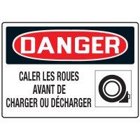 Enseignes de Sécurité - Danger Caler Les Roues Avant De Charger Ou Décharger