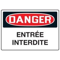 Enseignes de Sécurité - Danger Entrée Interdite