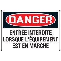 Enseignes de Sécurité - Danger Entrée Interdite Lorsque L'équipement Est En Marche