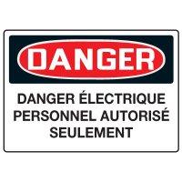 Enseignes de Sécurité - Danger Danger Électrique Personnel Autorisé Seulement