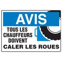 Enseignes de Sécurité - Avis Tous Les Chauffers Doivent Caler Les Roues