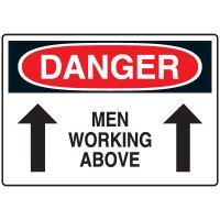 Machine & Operational Signs - Danger Men Working Above