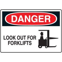 Machine & Operational Signs - Danger Look out for Forklifts