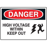 Electrical Hazard Sign - Danger High Voltage Within Keep Out