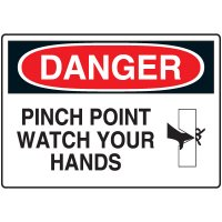 Machine & Operational Signs - Danger Pinch Point Watch Your Hands