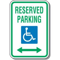 Handicap Parking Signs - Reserved Parking (Double Arrow)
