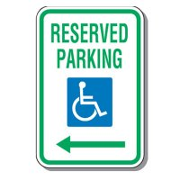 Handicap Parking Signs - Reserved Parking (Left Arrow)