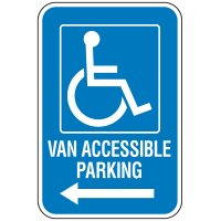 Handicap Van Accessible Parking Sign with Left Arrow