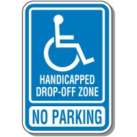 Handicap Signs - Drop-Off Zone No Parking (Symbol of Access)