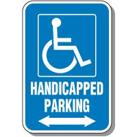 Handicap Signs - Handicapped Parking (Symbol of Access & Double Arrow)