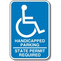 Handicap Signs - State Permit Required (Symbol of Access)