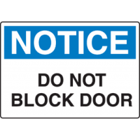 Harsh Condition OSHA Signs - Do Not Block Door