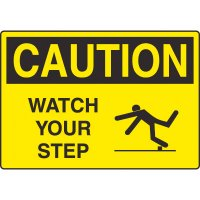 Harsh Condition Safety Signs - Watch Your Step