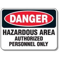 Heavy-Duty Construction Signs - Danger Hazardous Area Authorized Personnel Only