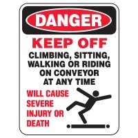 Heavy Duty Conveyor Signs - Danger Keep Off