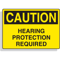 Fiberglass OSHA Sign - Caution - Hearing Protection Required