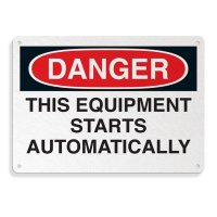 Fiberglass OSHA Sign - Danger - Equipment Starts Automatically