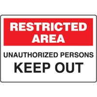 Fiberglass Safety Sign - Restricted Area Unauthorized Persons Keep Out