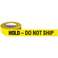 Hold - Do Not Ship Adhesive Backed Quality Control Tape